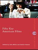 Fifty Key American Films Pdf/ePub eBook