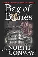 Bag of Bones: The Sensational Grave Robbery of the Merchant ...