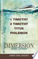Immersion Bible Studies 1 2 Timothy Titus Philemon
