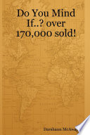 Do You Mind If    Over 170 000 Sold