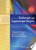 """Mastery of Endoscopic and Laparoscopic Surgery"" by Nathaniel J. Soper, Lee L. Swanström, Steve Eubanks"