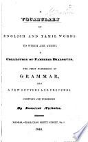 A Vocabulary of English and Tamil Words: To which are Added : a