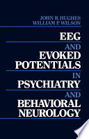 EEG and Evoked Potentials in Psychiatry and Behavioral Neurology Book