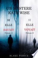 Une offre groupée Mystère Kate Wise : Si Elle Savait (volume 1) et Si Elle Voyait (volume 2)