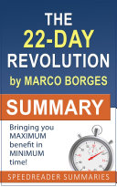 Summary of The 22 Day Revolution by Marco Borges