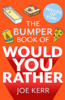 Pdf The Bumper Book of Would You Rather? Telecharger