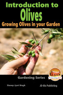 Introduction to Olives - Growing Olives in your Garden Pdf/ePub eBook