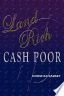 Land Rich  Cash Poor