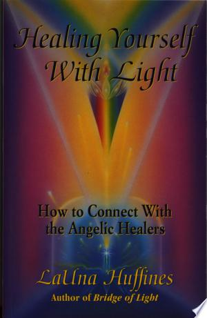 Download Healing Yourself with Light Free Books - eBookss.Pro