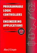 Programmable Logic Controllers and Their Engineering Applications
