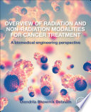 Overview of Radiation and Non-radiation Modalities for Cancer Treatment