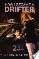 How I Became a Drifter Book
