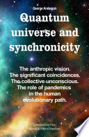 Quantum Universe and Synchronicity