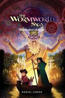 The Wormworld Saga Vol. 2