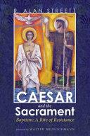 Caesar and the Sacrament Pdf/ePub eBook