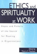 Ethics and Spirituality at Work
