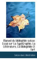 Manuel Du Bibliophile Suisse