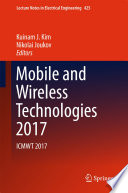 Mobile And Wireless Technologies 2017 Book PDF