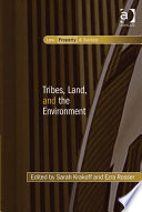 Tribes  Land  and the Environment