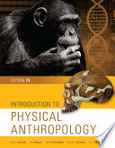 Introduction To Physical Anthropology Loose Leaf Version Book