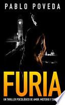 Furia: Un Thriller Psicológico de Amor, Misterio Y Suspense