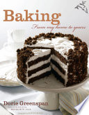 """Baking: From My Home to Yours"" by Dorie Greenspan"