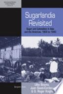 Sugarlandia Revisited