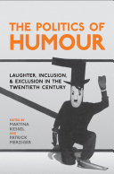 The Politics of Humour: Laughter, Inclusion and Exclusion in ...