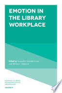 Emotion In The Library Workplace