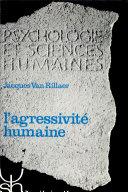 L'agressivité humaine