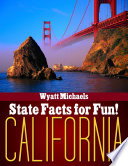State Facts for Fun! California