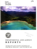 Departmental and Agency Reports of the City and County of Honolulu for Fiscal Year