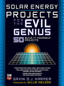 Solar Energy Projects for the Evil Genius Book