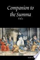 Companion to the Summa  Vol 2 Book