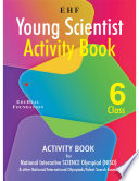 Olympiad Ehf Young Scientist Activity Book Class 6