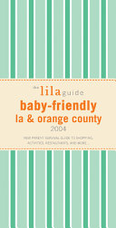 The Lila Guide by Parents for Parents Book