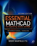 Essential Mathcad for Engineering, Science, and Math ISE