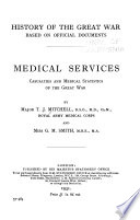Medical Services, Casualties and Medical Statistics of the Great War