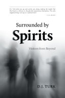 Surrounded By Spirits Book