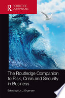 The Routledge Companion to Risk  Crisis and Security in Business Book