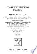 Compendio histórico del Perú: Historia del siglo XVIII : gobernantes, reformas administrativas, economía de los siglos XVII y XVIII, el arte virreinal (s. XVI-XVIII), literatura colonial (siglos XVI-XVIII)
