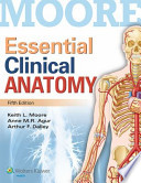 Moore Essential Clinical Anatomy, 5th Ed. + Color Atlas of Anatomy, 7th Ed.