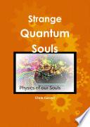 Strange Quantum Souls Book