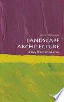 Landscape Architecture A Very Short Introduction
