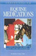 Understanding Equine Medications