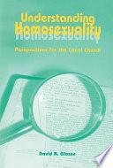 Understanding Homosexuality Book