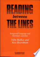 Reading between the lines : integrated language and literature activities. Student's book