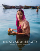The Atlas of Beauty [Pdf/ePub] eBook