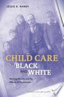 Child Care in Black and White Book