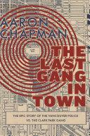 The Last Gang in Town Pdf/ePub eBook